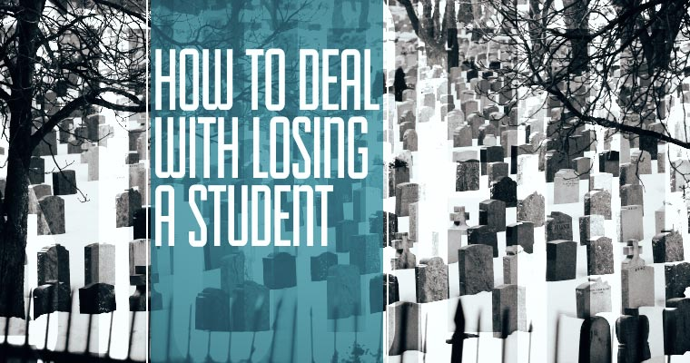 How To Deal With Losing A Student