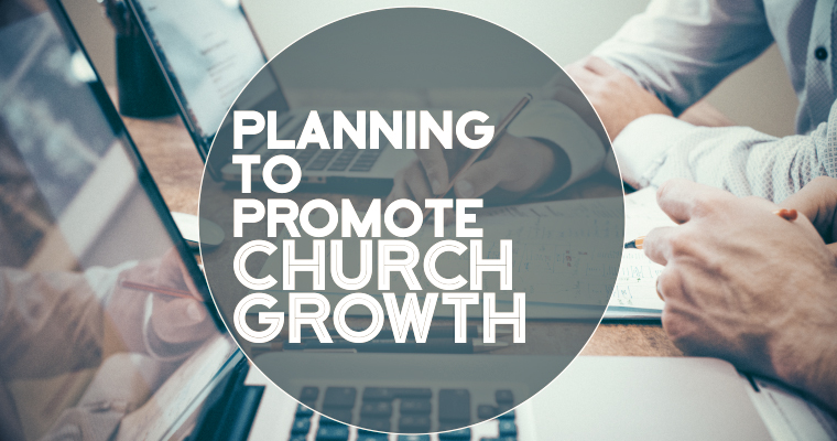 The 4 Phases of Planning to Promote Church Growth