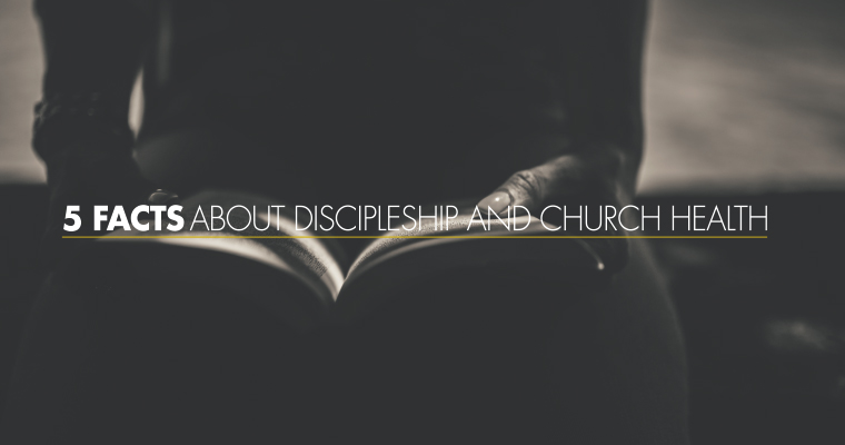 5 Facts About Discipleship and Church Health