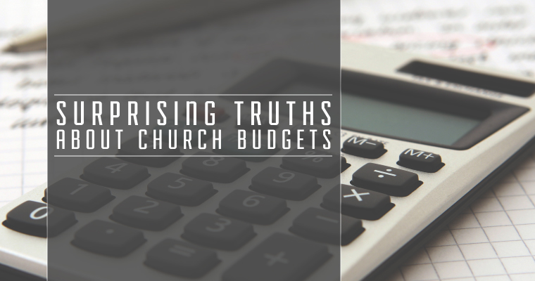6 Surprising Truths About Church Budgets