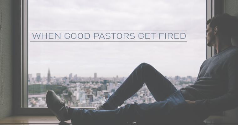 When Good Pastors Get Fired