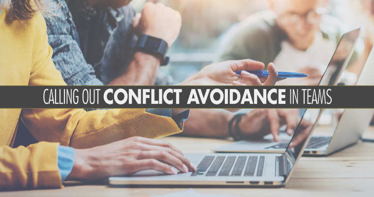 Calling Out Conflict Avoidance in Teams